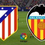 ចេញបញ្ជីកីឡាករ Atletico ត្រៀមលើកតតាំងក្រុមខ្លាំង Valencia នៅយប់នេះហើយ